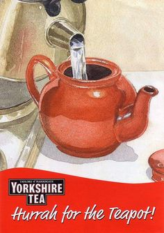 "livingnowisliving: Saved fromTumblrVisitvintage Yorkshire Tea print ad ""Hurrah for the Teapot"" depicts boiling water pouring from kettle into brown betty teapot, UK28wUna Owen"