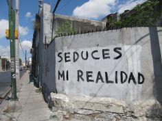 Seduces mi realidad  #accion #artepublico