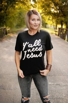 Y'all Need Jesus - Funny Christian T-shirt – Ruby's Rubbish Wholesale