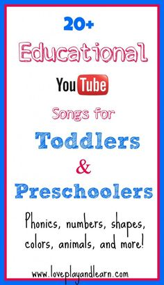 Educational Youtube Videos for Toddlers and Preschoolers