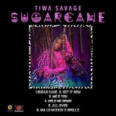 "Mavin Records  first lady –  Tiwa Savage  is finally releases the the-Highly anticipated "" Sugar Cane "" (EP).   The EP features Wizkid a..."