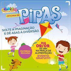 Hoje tem Oficina de Pipas no Clubinho Buriti Rio Verde. Não deixe de participar, o evento é GRATUITO. Solte a imaginação e dê asas a um mundo de fantasia e diversão.
