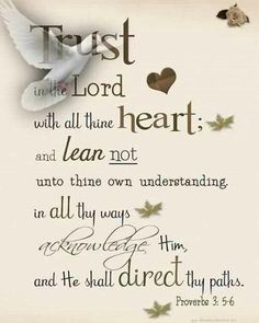 Trust in the Lord..