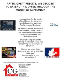 Our promotion has been extended through the month of September! Who do you know that can benefit from this awesome promo? #CGRealtors #realestate #realestatebusiness #realtor #realty #realestateagent #agent #realestateagency #buyers #sellers #buyahome #sellahome #policeofficers #firefighters #armedforces #teachers #promotion #promo #september #septemberpromo