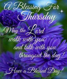 919 Best Thursday Blessings Images In 2019 Morning Greetings