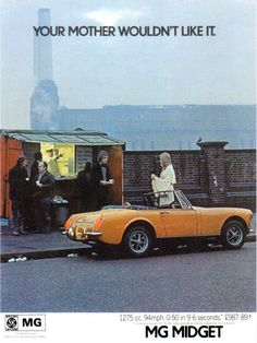 MG - my first car...kind of miss it these summer days!