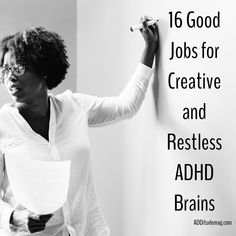 We're creative, we think on our feet, we thrive when there's variety, and we absolutely can't stand being bored. These 16 jobs fit the ADHD bill. Where do you excel in the workplace? Finding The Right Job, Adhd Brain, Mental Health And Wellbeing, Adult Adhd, Adhd Kids, Helping Children, Learning Disabilities, Aspergers, Getting Bored