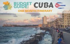 One month in Cuba Itinerary