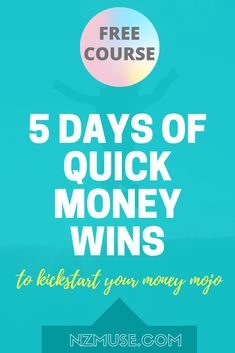 Enjoy this free email series packed with 5 days of quick financial wins to kickstart your money mojo.