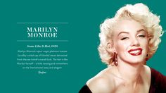 Iconic Hairstyles: Marilyn Monroe via @PureWow....Love this woman! She also made some great quotes!!!