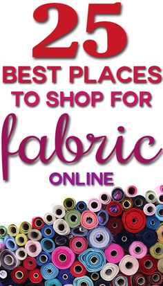 Awesome list of the 25 BEST places to #shop for #homedecor #fabric online, plus buying tips!