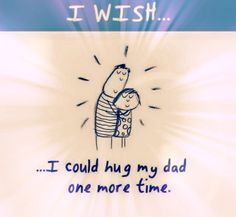 I miss you, Daddy. I know one day I'll be able to hug you again. Daddy I Miss You, Rip Daddy, I Love My Dad, Daddy Daughter, Dad In Heaven, Be My Hero, Remembering Dad, Dear Dad, In Memory Of Dad