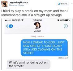 Mom-spiration.
