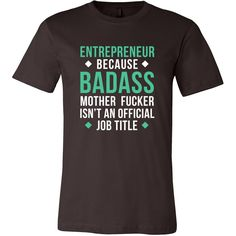 If you are a cool badass Entrepreneur then this funny shirt or hoodie is for you. Or if you want to surprise your employees for Employee appreciation Day - here