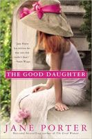 A Novel Review: THE GOOD DAUGHTER by Jane Porter     http://www.anovelreview.blogspot.com/2013/02/the-good-daughter-by-jane-porter.html