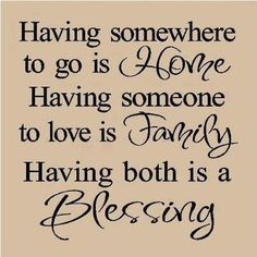 #home #family #blessing #love #life #truesaying #quote