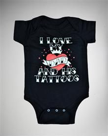 'I Love My Dad and His Tattoos' Baby Snapsuit
