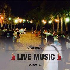 Live Musuc @chac mool, riviera nayarit