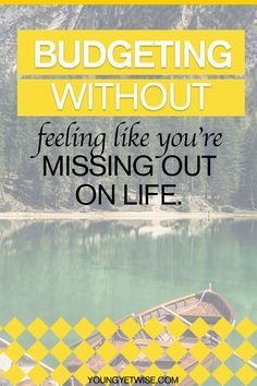 Budgeting without feeling like you're missing out on life. Let's face it no one likes budgeting but this post was super helpful in making me realize how important it is and how to also add fun things into your budgeting. Looking for budgeting tips read this great post! http://youngyetwise.com/stick-budget-without-feeling-like-youre-missing/