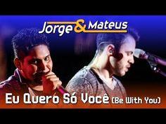 Jorge e Mateus - Eu Quero Só Você - [DVD Ao Vivo em Jurerê] - (Clipe Oficial) - YouTube