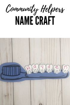 Dentist themed preschool name craft for a community helpers theme