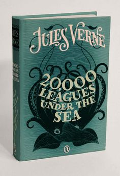 20,000 Leagues Under the Sea by Jules Verne • Designed by Jim Tierney as part of his senior thesis • 2010