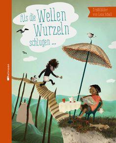 """""""Ein Augenschmaus!"""", Rezension zu Lena Schall: 'Als die Wellen Wurzeln schlugen...' von Ein guter Tag"""