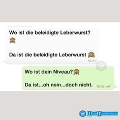 Lustige WhatsApp Bilder und Chat Fails 14 – Beleidigte Leberwurst Funny WhatsApp pictures and Chat Fails 14 – Offended liverwurst - Funny Chat, 9gag Funny, Funny Fails, Funny Jokes, Hilarious, Funny Friday Memes, Funny Video Memes, Friday Humor, Epic Texts