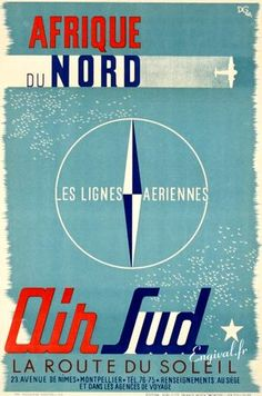 Vintage airline advertising poster promoting travel to North Africa. Afrique du Nord by AntikBar Retro Poster, New Poster, Montpellier, Vintage Travel Posters, Vintage Airline, Advertising Poster, North Africa, Graphic Design Illustration, Poster