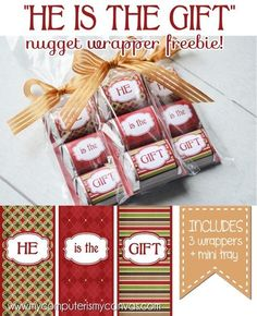 He is the Gift Nugget Wrappers - perfect handout or favor for a Christmas or Nativity Lesson! Perfect for gift baskets and care packages too. Neighbor Christmas Gifts, Christmas Party Favors, Christmas Tea, Christmas Goodies, Christmas Holidays, Christmas Crafts, Neighbor Gifts, Christmas Candy, Christmas Sayings