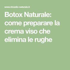 Botox Naturale: come preparare la crema viso che elimina le rughe