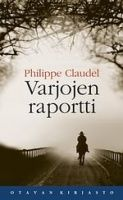 Philippe Claudel: Varjojen raportti