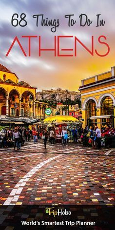 68 Things To Do In Athens