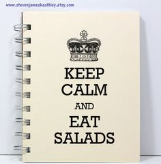 Food Diary Diet Journal - Calorie Counting Notebook - Keep Calm and Eat Salads - Ivory. $8.95, via Etsy.