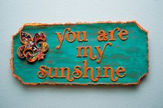 You Are My Sunshine Louisiana Fleur de Lis Wall Art by CreoleGypsy, $30.00