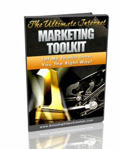 The Ultimate Internet Marketing ToolkitUltimate Traffic Generation Methods, Viral Marketing Strategies