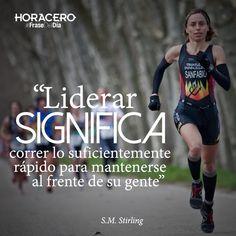 """""""Liderar significa correr lo suficientemente rápido para mantenerse al frente de su gente"""" S.M. Stirling #Frases #Citas #FraseDelDía"""