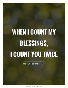 I am blessed quotes new count your blessings quotes beautiful quotes about god counting 37 of Life Quotes Love, Quotes About God, Cute Quotes, Daily Quotes, Quotes To Live By, Best Quotes, Sunday Quotes, Morning Quotes, Inspirational Happy Birthday Quotes