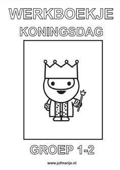 Werkboekje Koningsdag Activities For Kids, Crafts For Kids, Kings Day, Learning Numbers, School Themes, Holland, Kids House, Pre School, Projects To Try