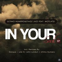 Ultimo numero & Stagz Jazz ft Motlatsi - In Your Soul EP (Teaser) by Chymamusiq Records on SoundCloud