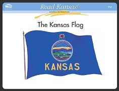 Read Kansas! The Kansas Flag, curriculum materials for primary grades.