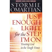 Just Enough Light for the Step I'm On by Stormiest Omartian