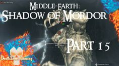 Middle-earth: Shadow of Mordor - Part 15 - Hunting Partners