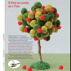 Pom-pom tree - Tacky glued on three side branched twig. Air-clay base. Can be used to make trees that fit into each season!