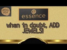 """Essence """"when in doubt, ADD JEWELS!"""" L.E 2020 - YouTube Channel, Company Logo, Ads, Jewels, Youtube, Jewerly, Gemstones, Youtubers, Fine Jewelry"""