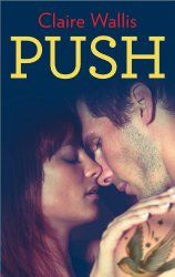 Push by Claire Wallis | Bedroom Bookworms