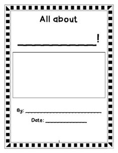 This is a template that I use in my first grade classroom. You can use ...