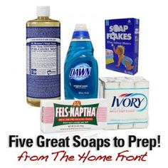 Five great soaps to store for emergency preparedness.