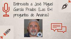 Entrevista a José Miguel García Prados profesor de F.P. en el I.E.S. Cartuja de Granada (España) en la que responde a las 10+1 preguntas de Anairas.