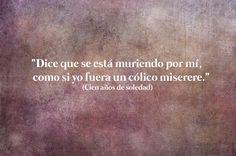 21 Bellas frases literarias de Gabriel García Márquez que nunca pasarán de moda Frases Gabriel Garcia Marquez, Letras Cool, Frases Love, Cool Lyrics, Love Phrases, Life Rules, Life Thoughts, I Love Books, New Words